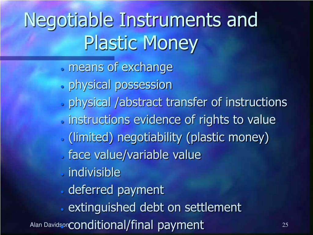 Negotiable Instruments and Plastic Money