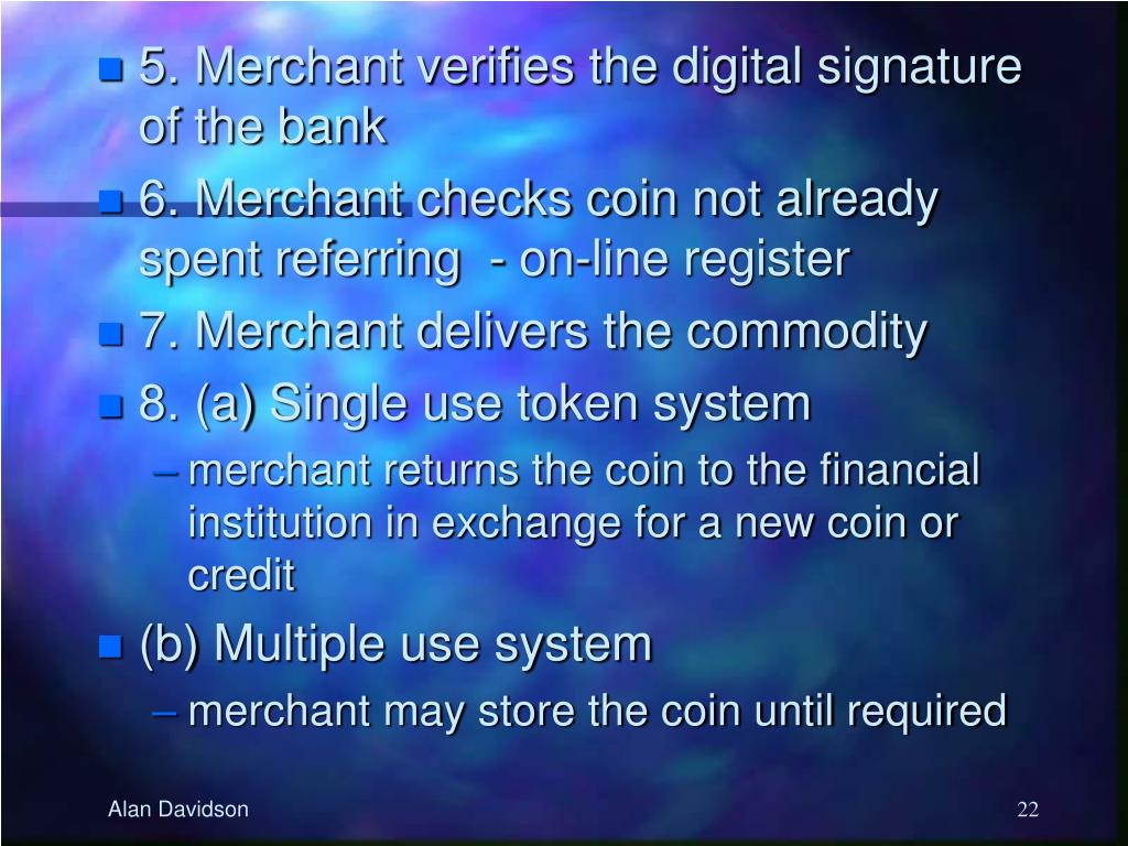 5. Merchant verifies the digital signature of the bank