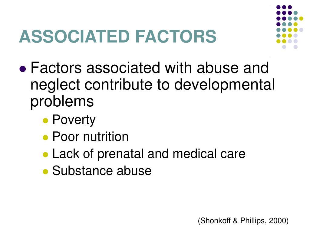 ASSOCIATED FACTORS