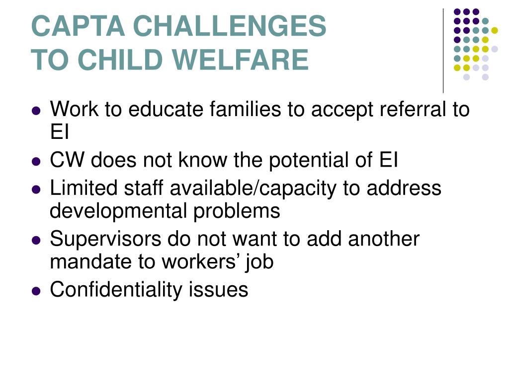 CAPTA CHALLENGES