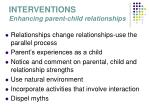 interventions enhancing parent child relationships