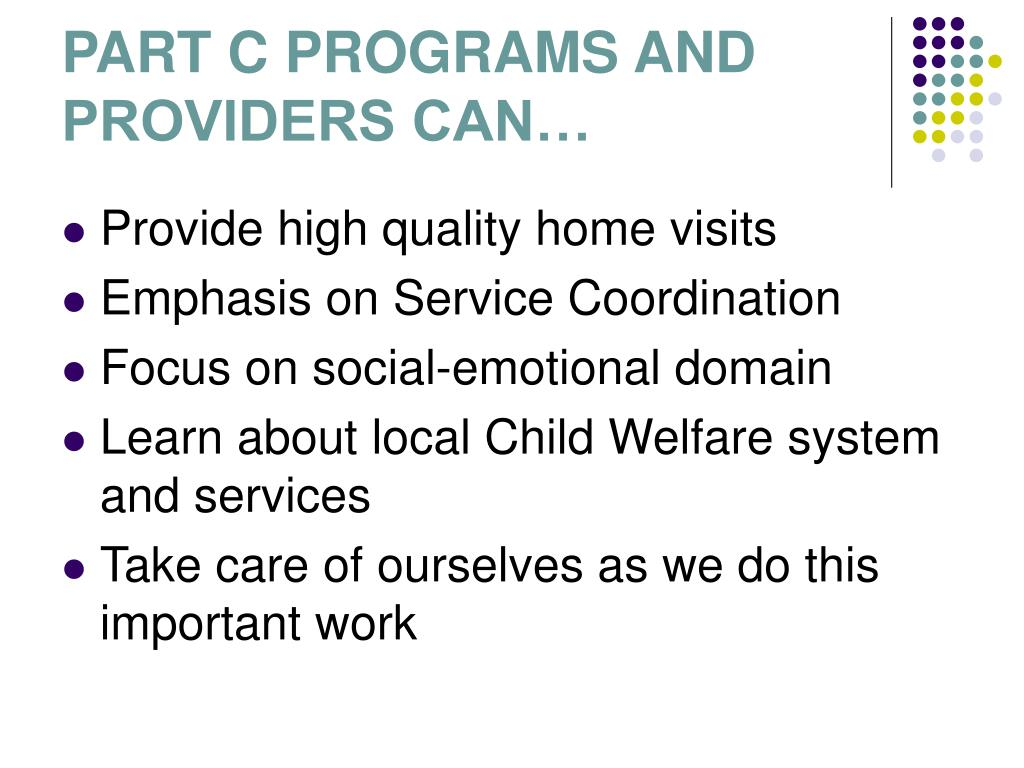 PART C PROGRAMS AND PROVIDERS CAN…