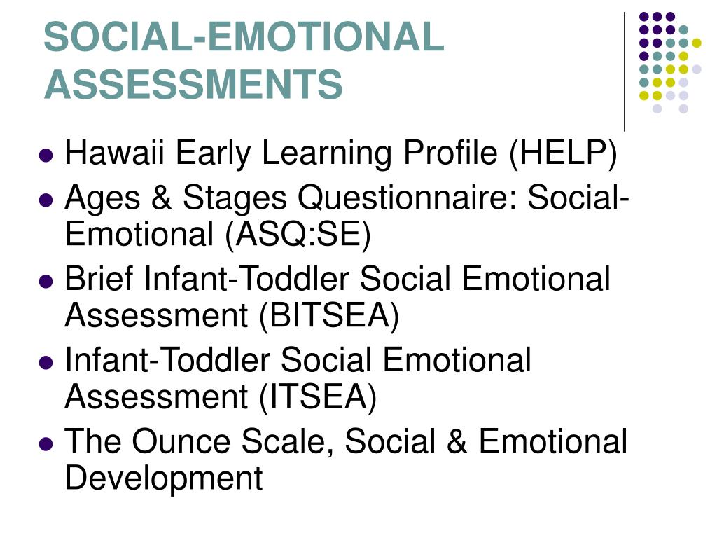 SOCIAL-EMOTIONAL ASSESSMENTS