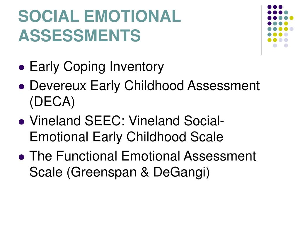 SOCIAL EMOTIONAL ASSESSMENTS