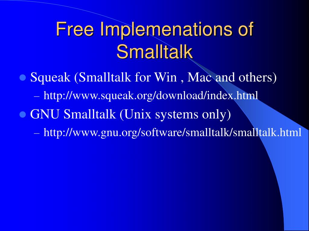 Free Implemenations of Smalltalk
