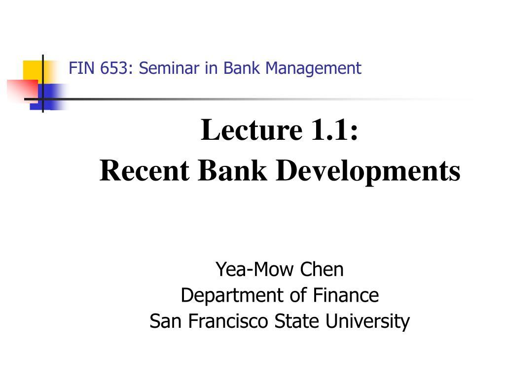 FIN 653: Seminar in Bank Management