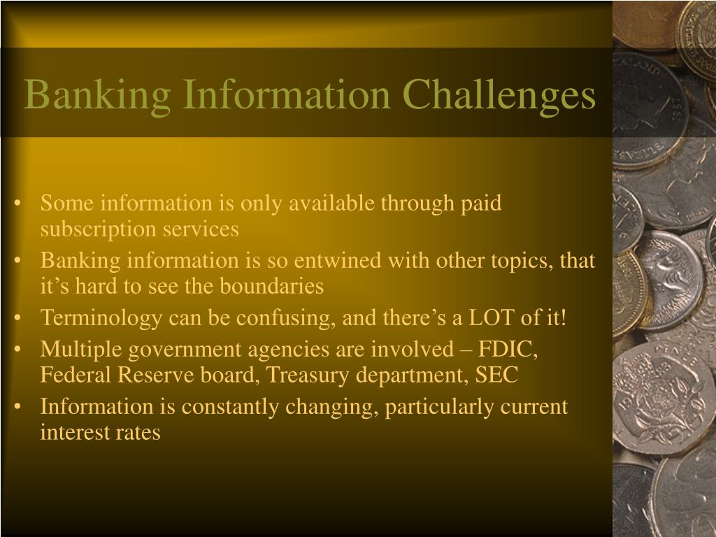 Banking Information Challenges