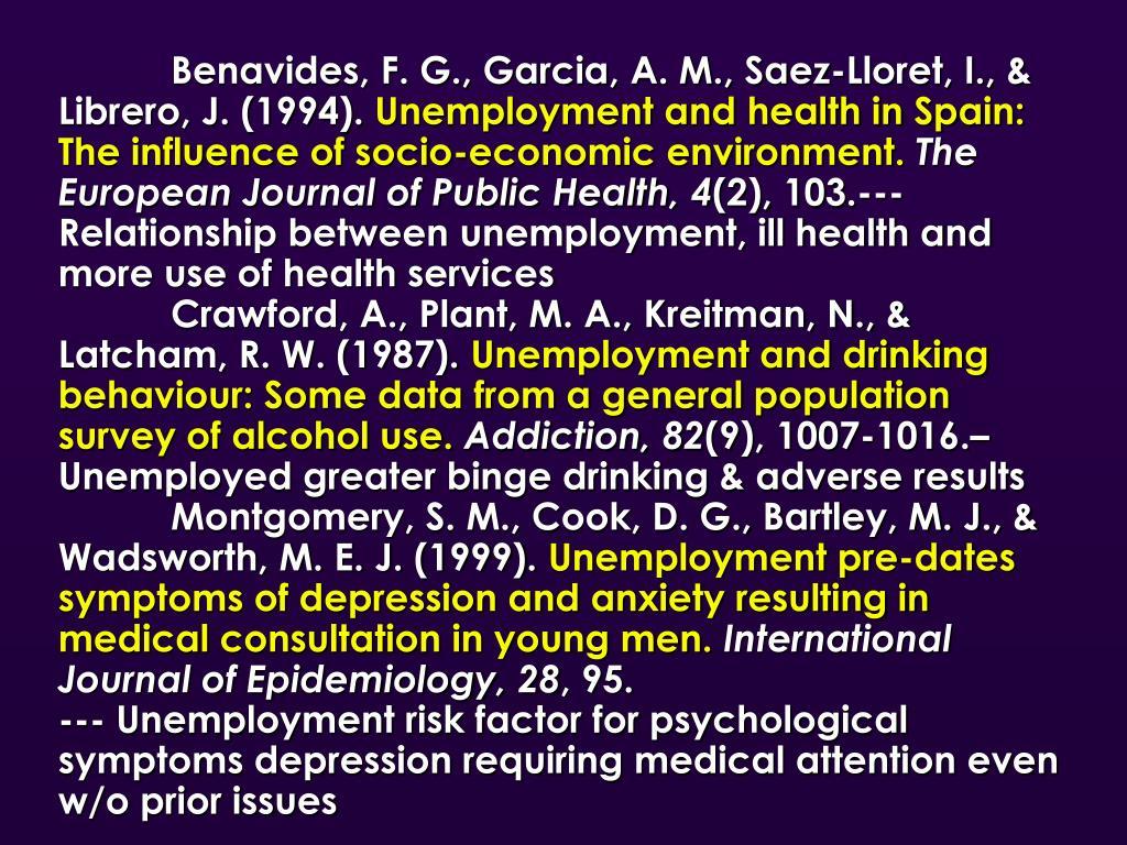 Benavides, F. G., Garcia, A. M., Saez-Lloret, I., & Librero, J. (1994).