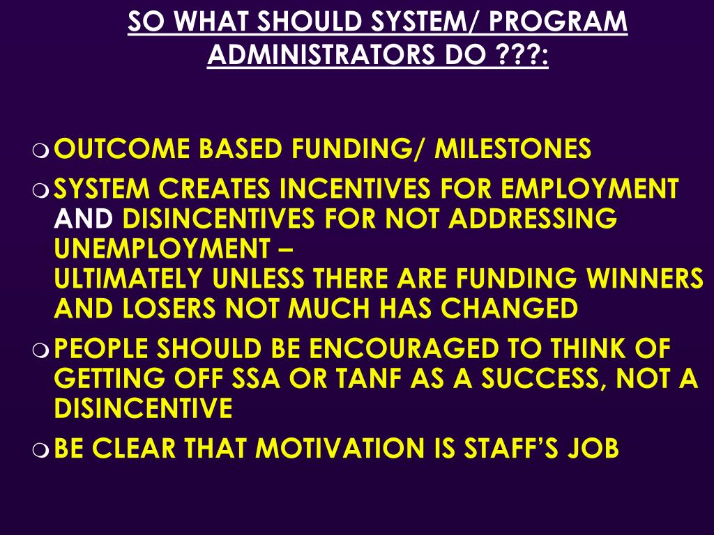 SO WHAT SHOULD SYSTEM/ PROGRAM ADMINISTRATORS DO ???: