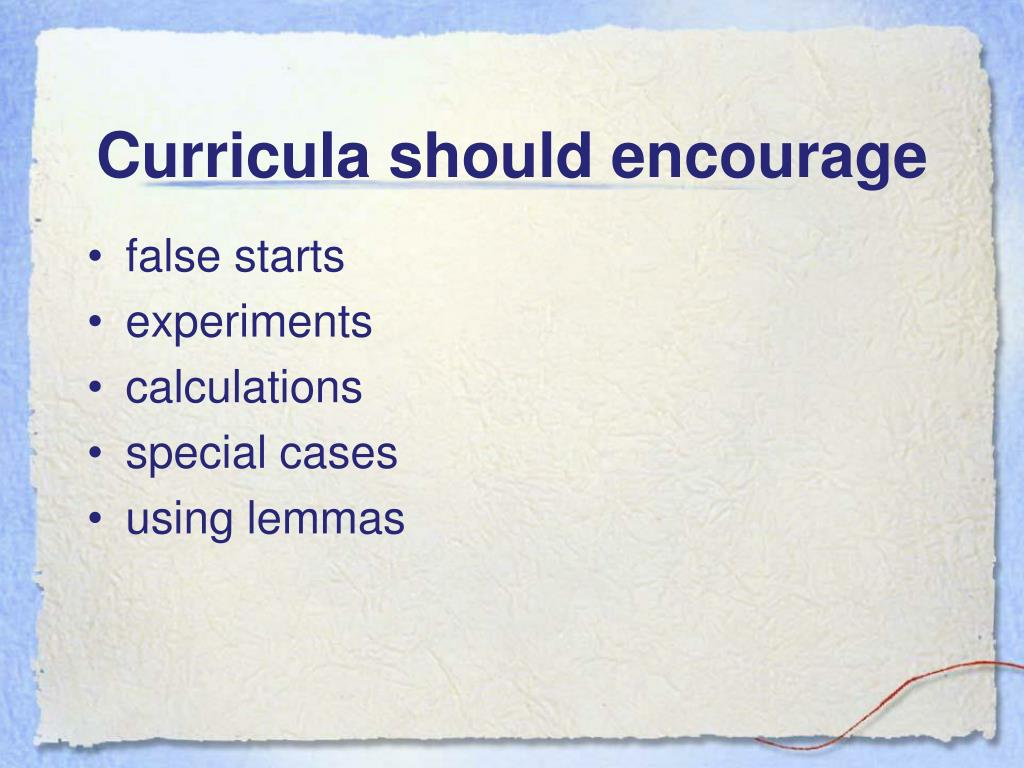 Curricula should encourage