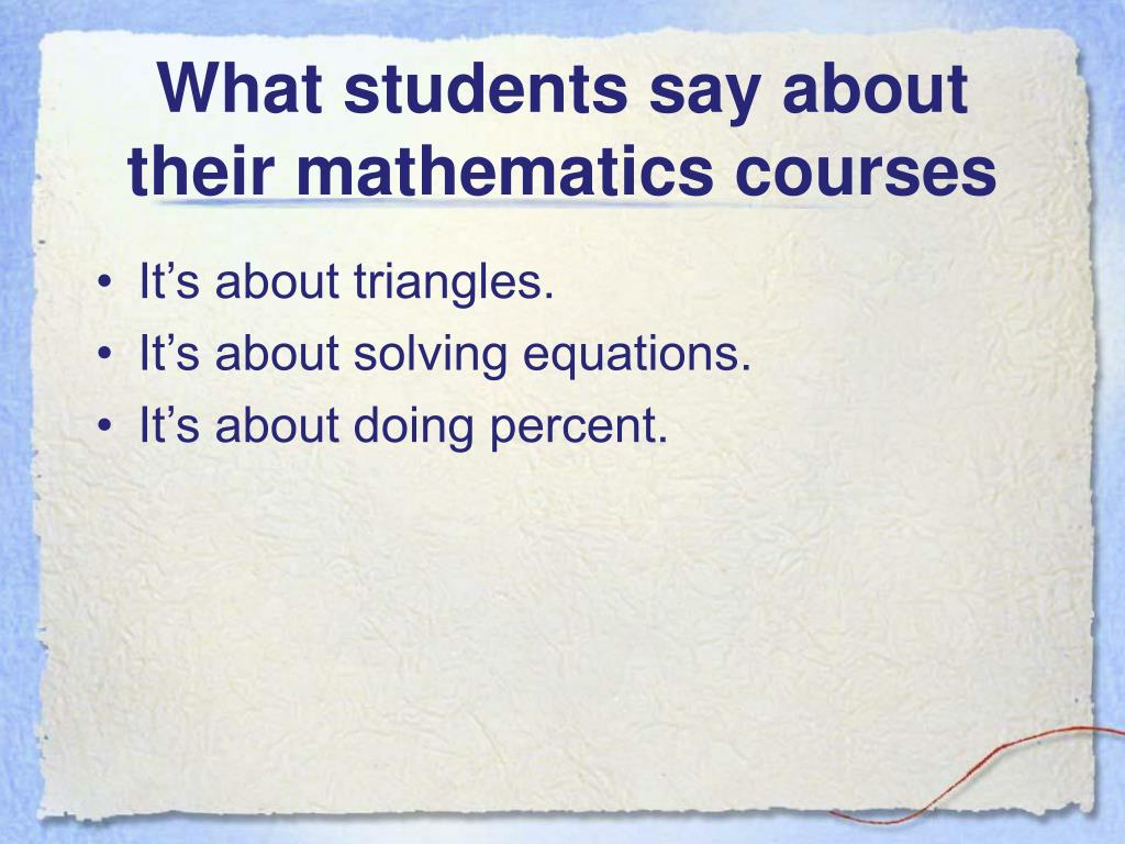 What students say about their mathematics courses