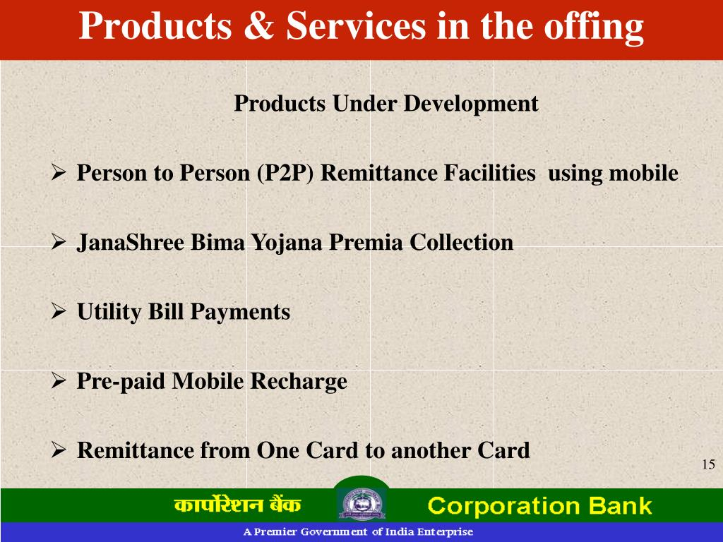 Products & Services in the offing