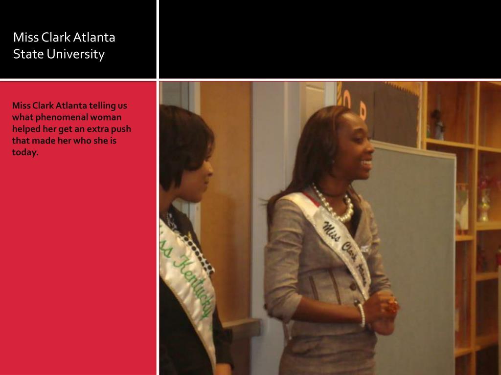 Miss Clark Atlanta State University