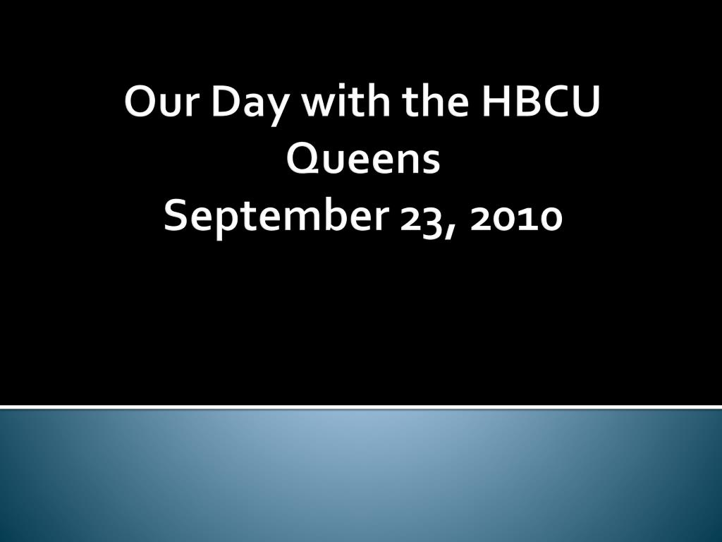 Our Day with the HBCU Queens