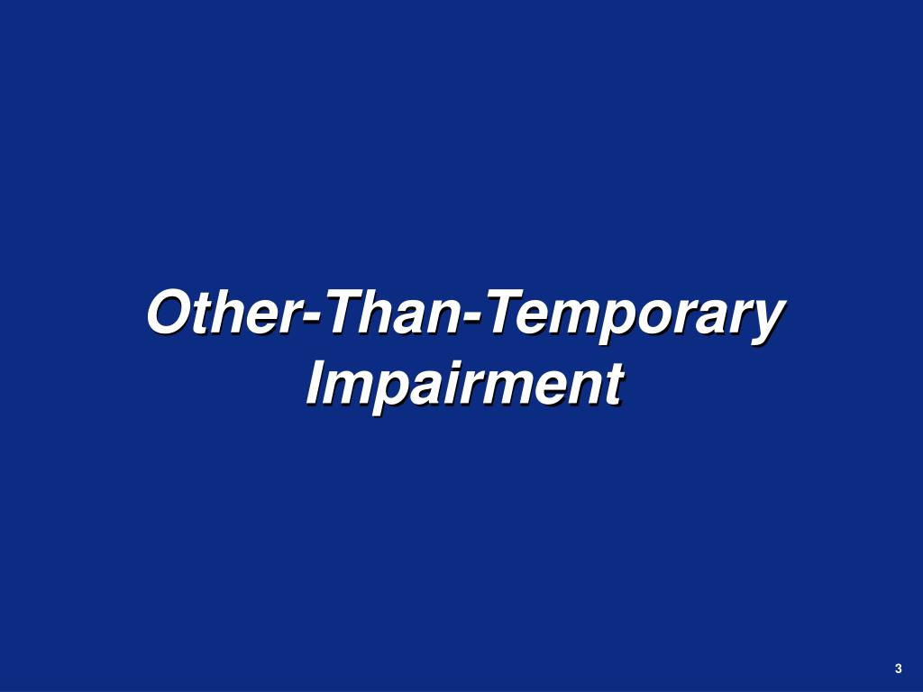 Other-Than-Temporary Impairment