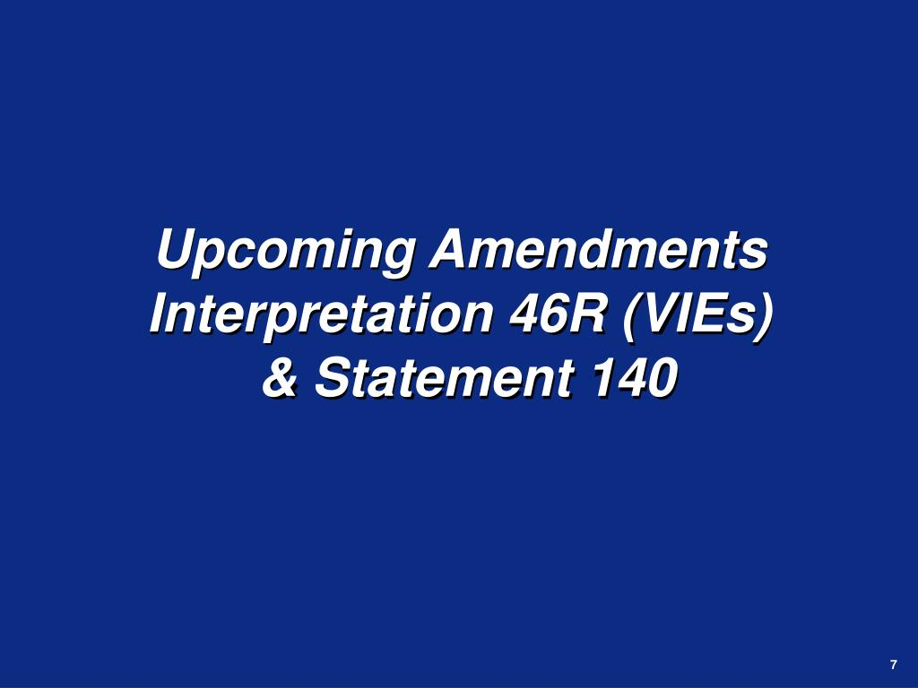 Upcoming Amendments