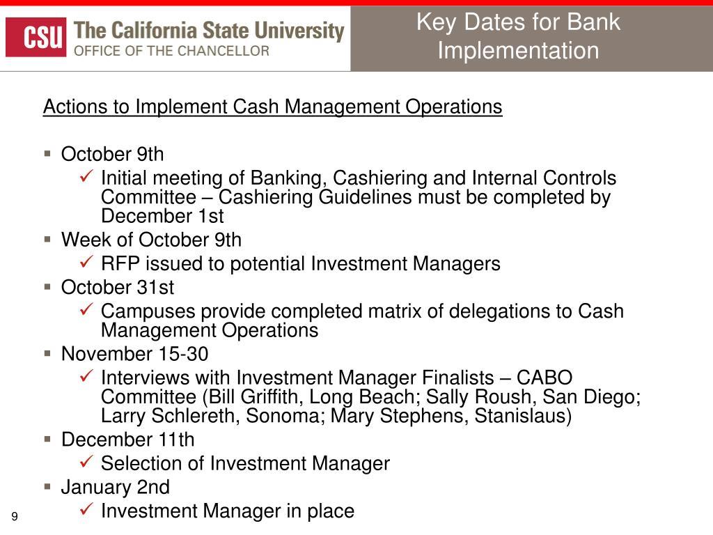 Key Dates for Bank Implementation