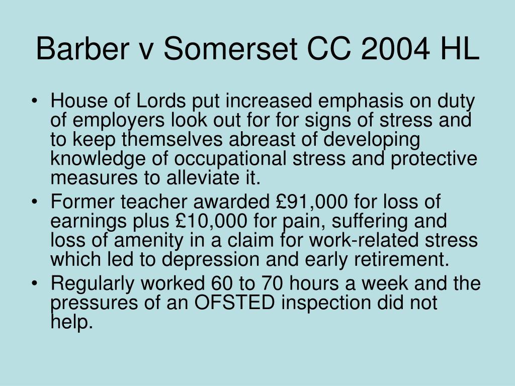 Barber v Somerset CC 2004 HL