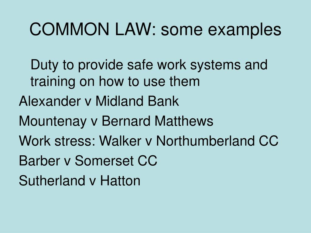 COMMON LAW: some examples