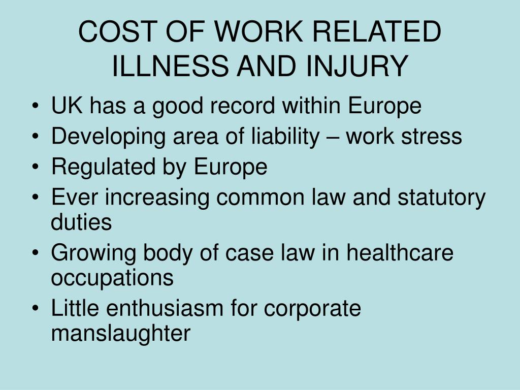 COST OF WORK RELATED ILLNESS AND INJURY
