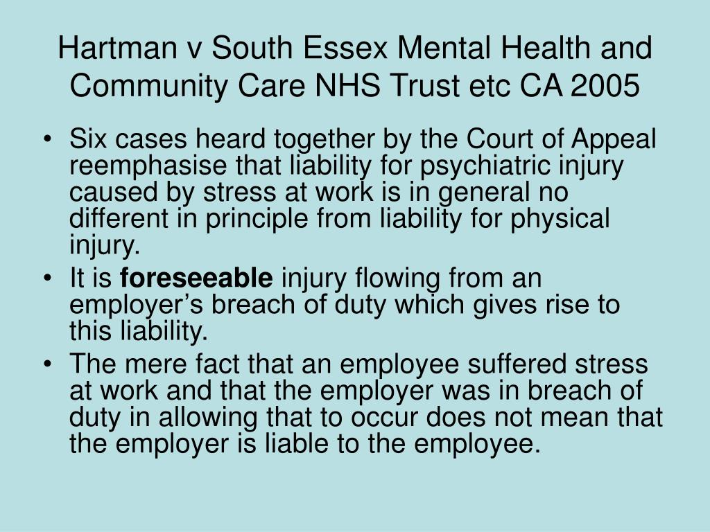 Hartman v South Essex Mental Health and Community Care NHS Trust etc CA 2005