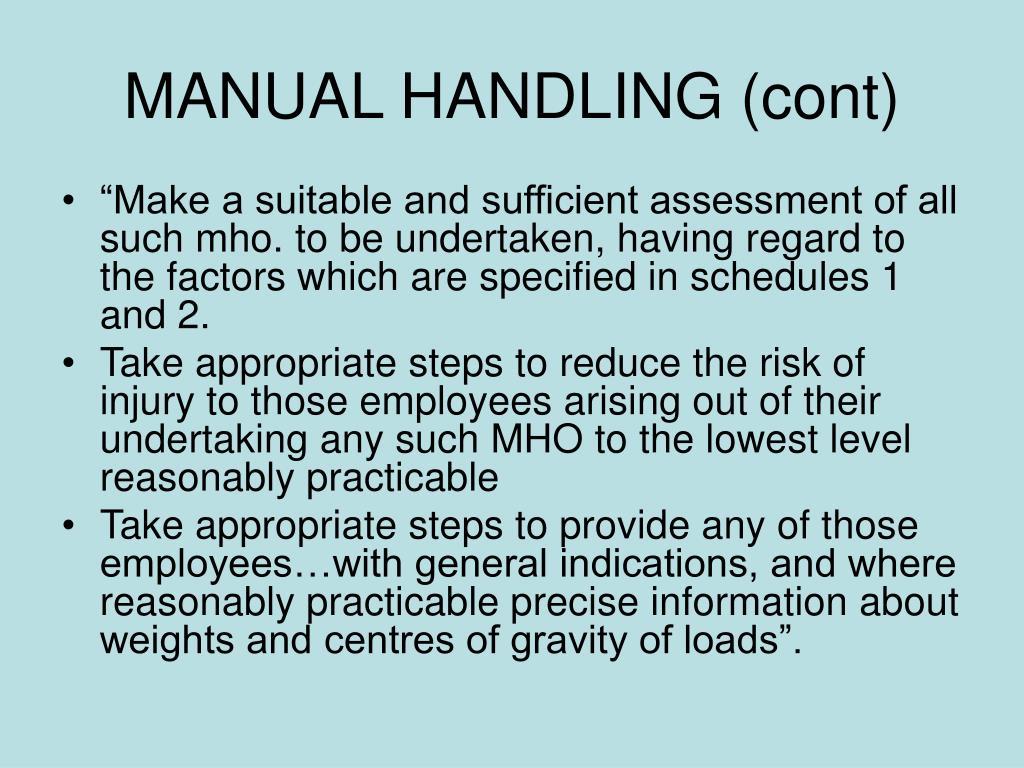 MANUAL HANDLING (cont)