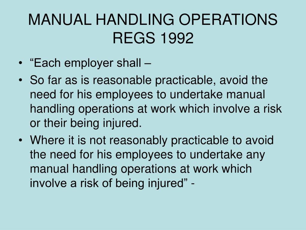 MANUAL HANDLING OPERATIONS REGS 1992