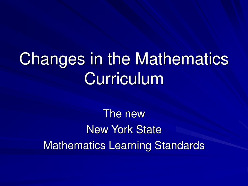 Changes in the Mathematics Curriculum