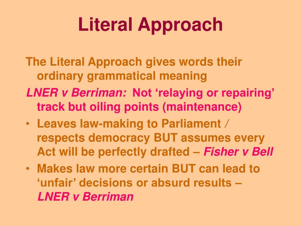 Literal Approach