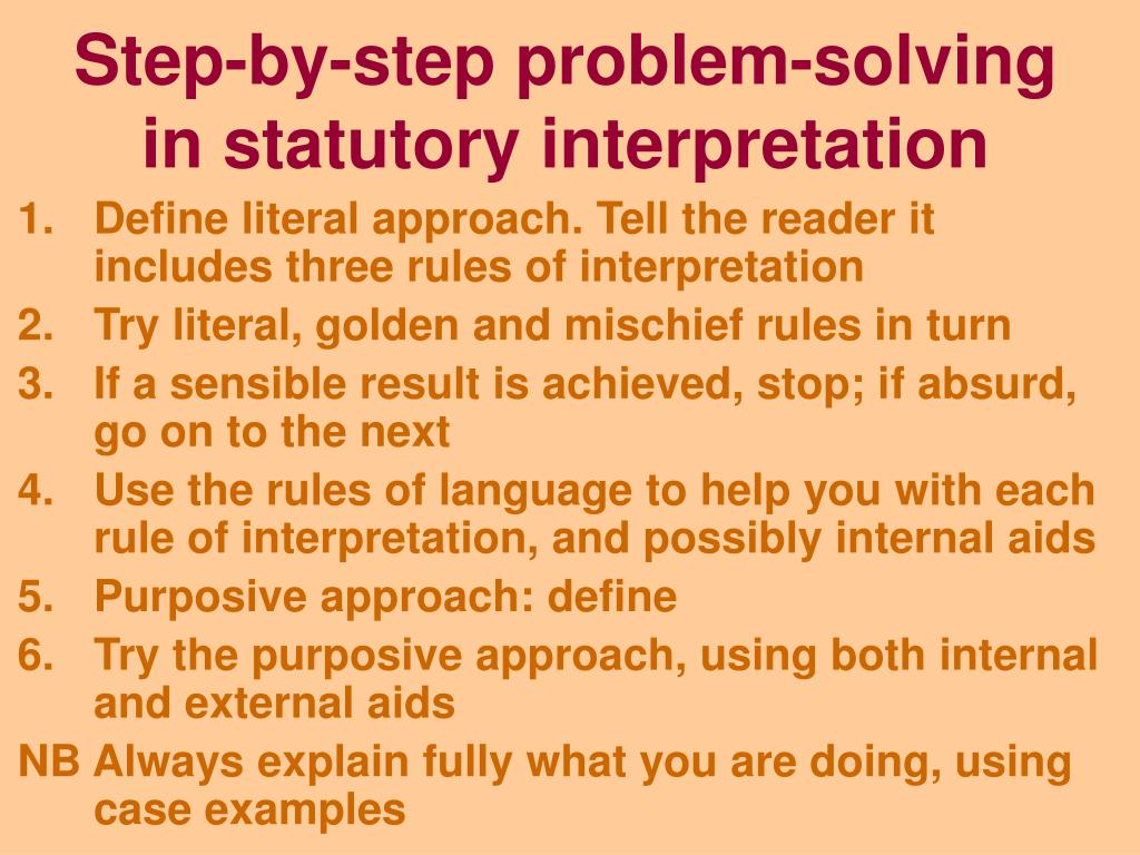 law statutory interpretation Chapter 3 statutory interpretation 31 the literal rule when faced with a piece of legislation, the courts are required to interpret its meaning so.
