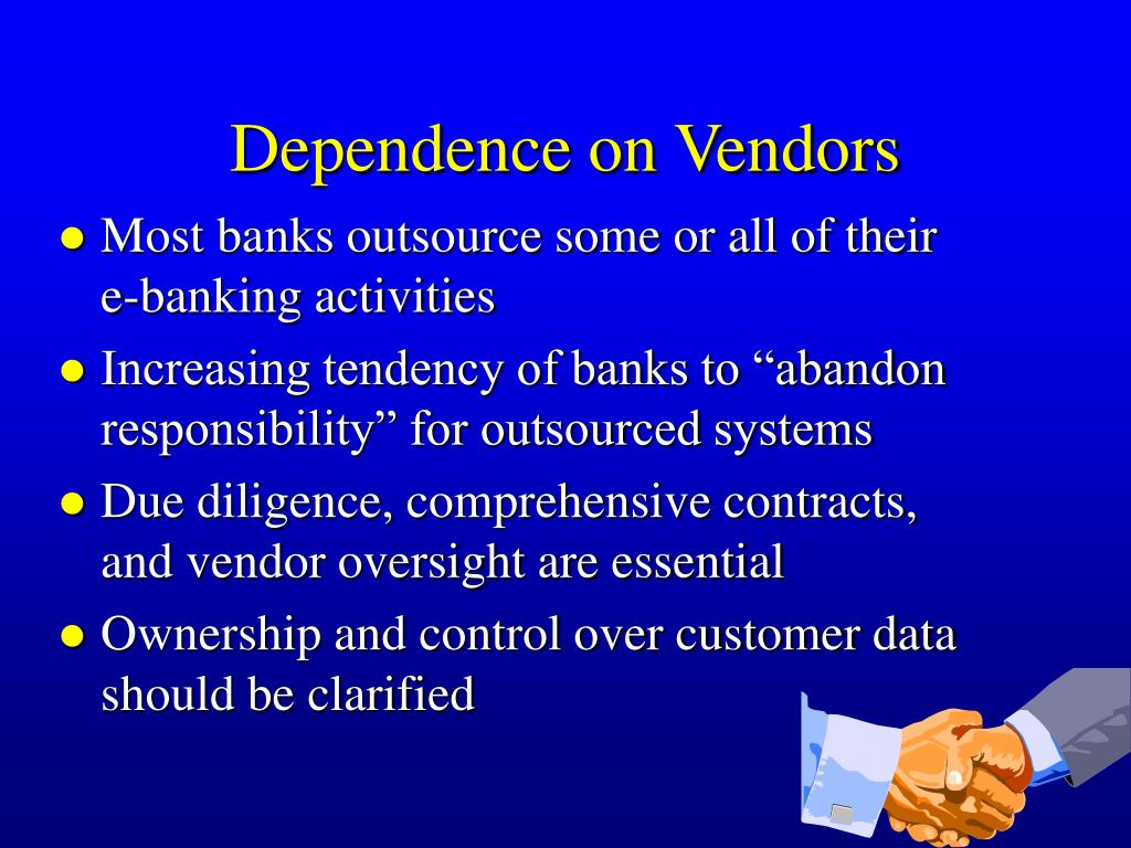 Dependence on Vendors