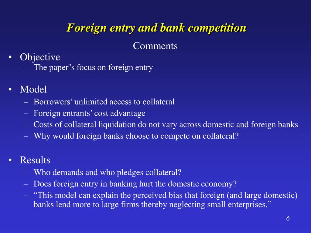 Foreign entry and bank competition