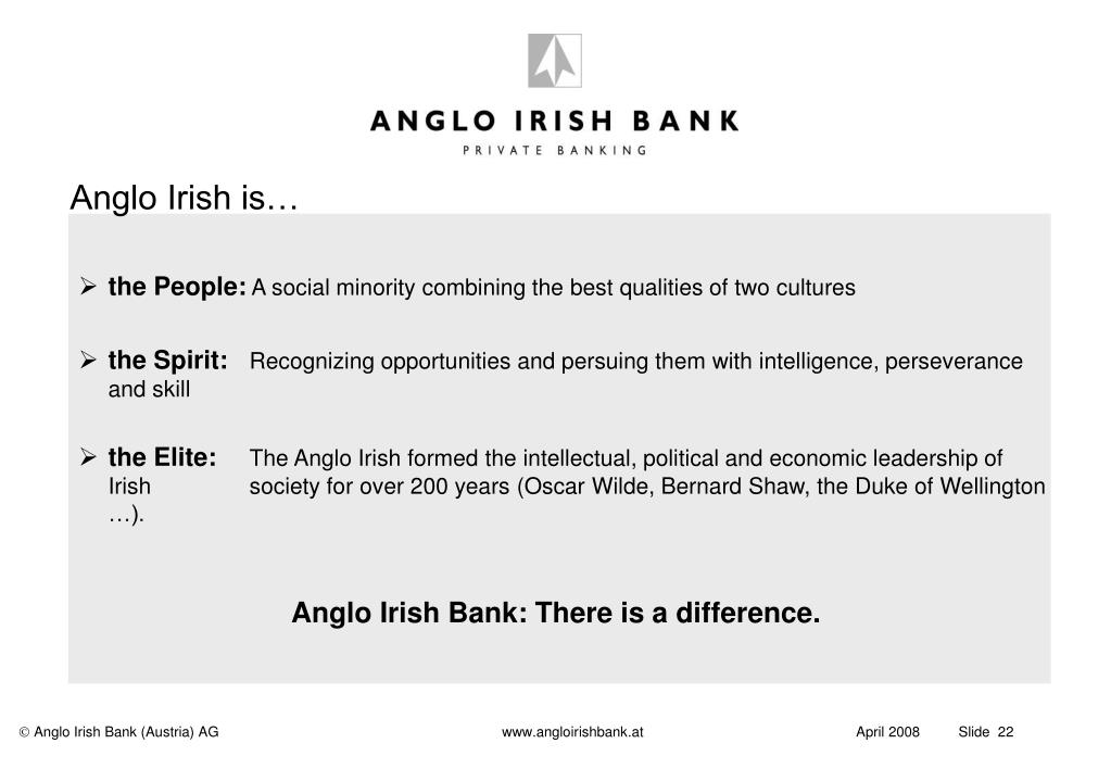 Anglo Irish is…