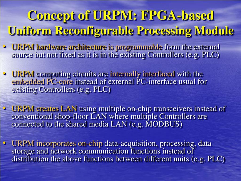 Concept of URPM: FPGA-based