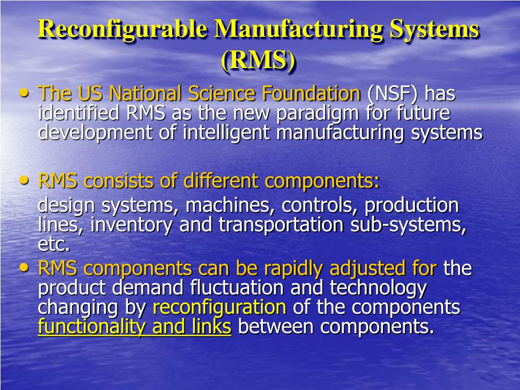 Reconfigurable Manufacturing Systems (RMS)