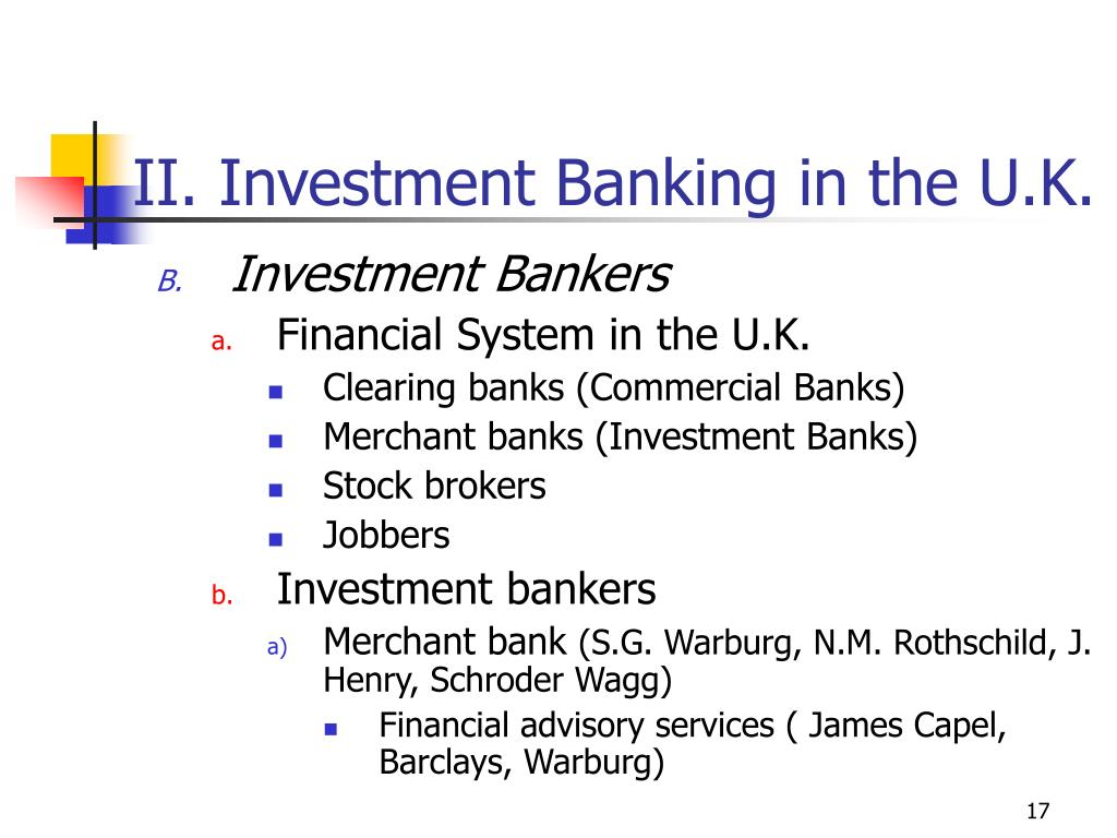 II. Investment Banking in the U.K.