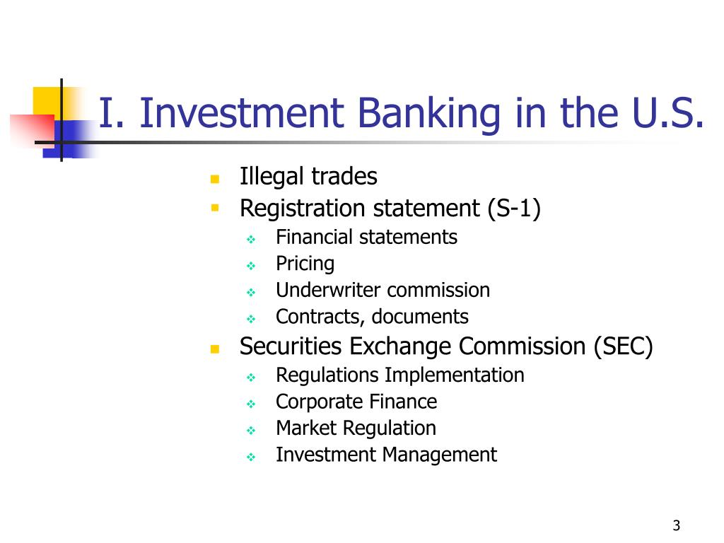 I. Investment Banking in the U.S.