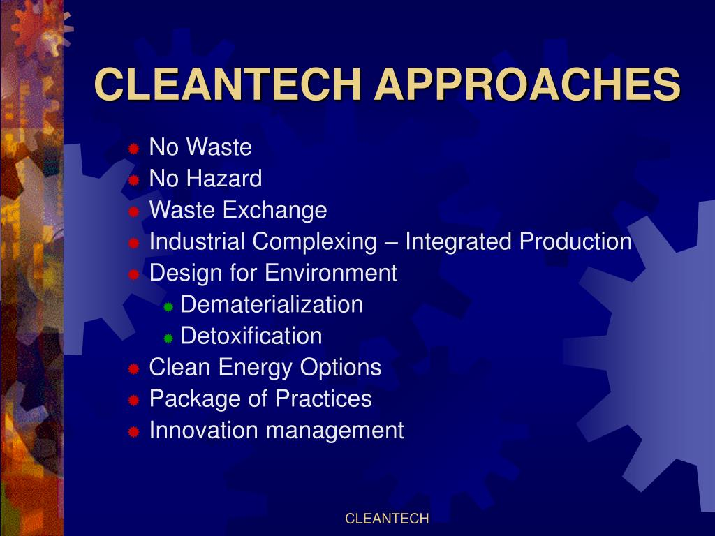 CLEANTECH APPROACHES