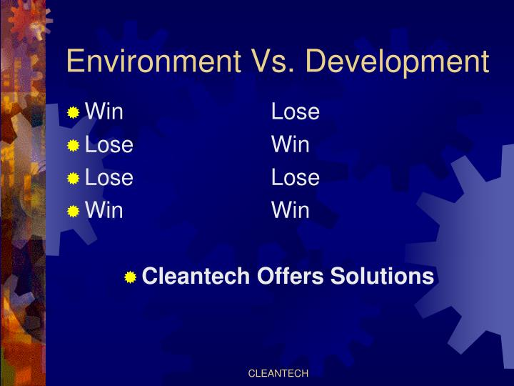Environment vs development