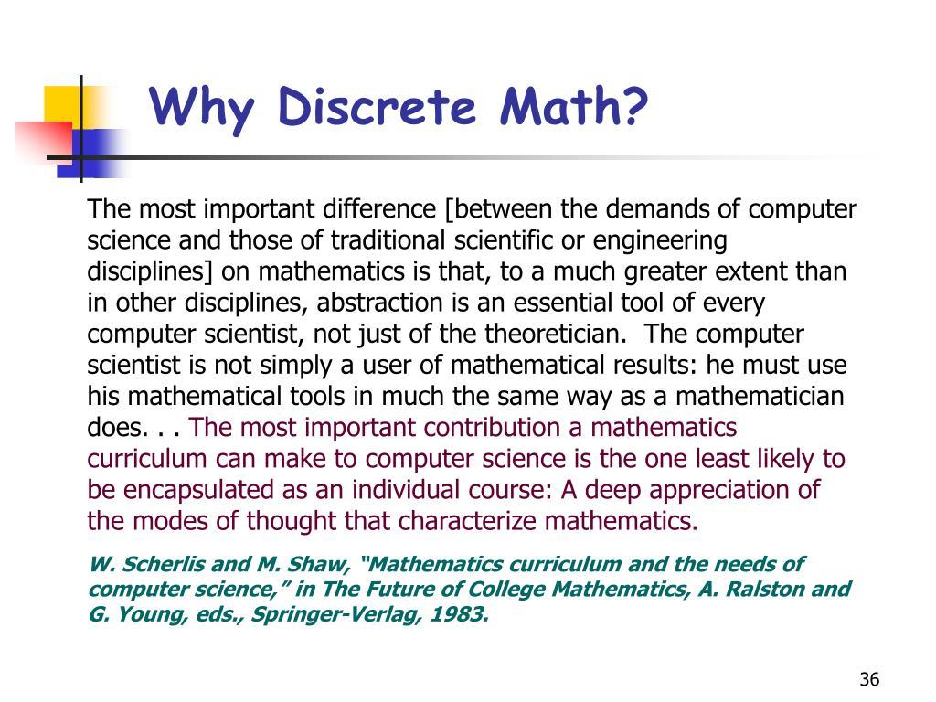 Why Discrete Math?