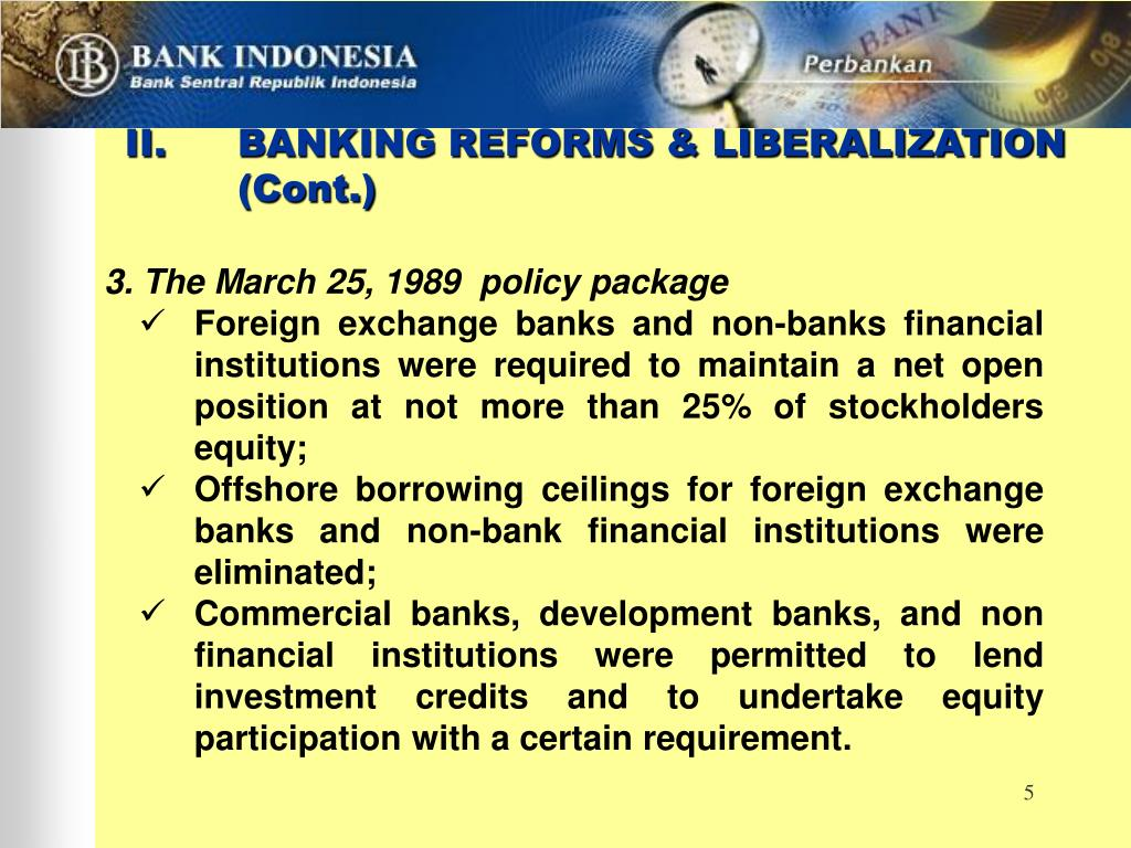 II.BANKING REFORMS & LIBERALIZATION (Cont.)