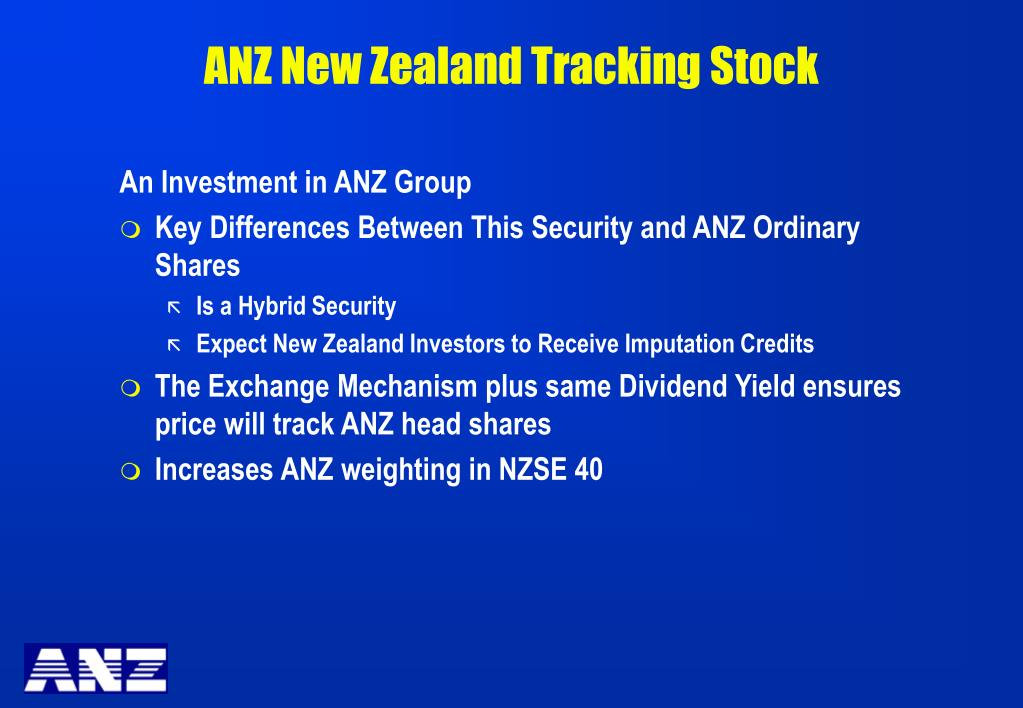 ANZ New Zealand Tracking Stock