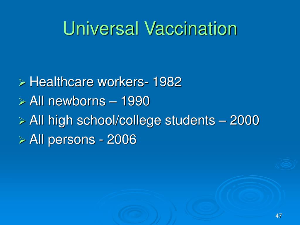 Universal Vaccination