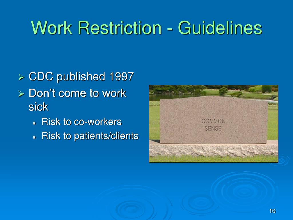 Work Restriction - Guidelines