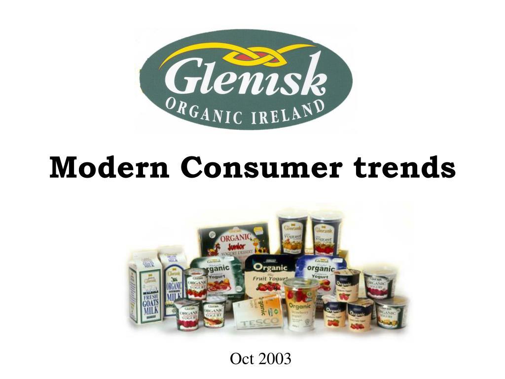 Modern Consumer trends