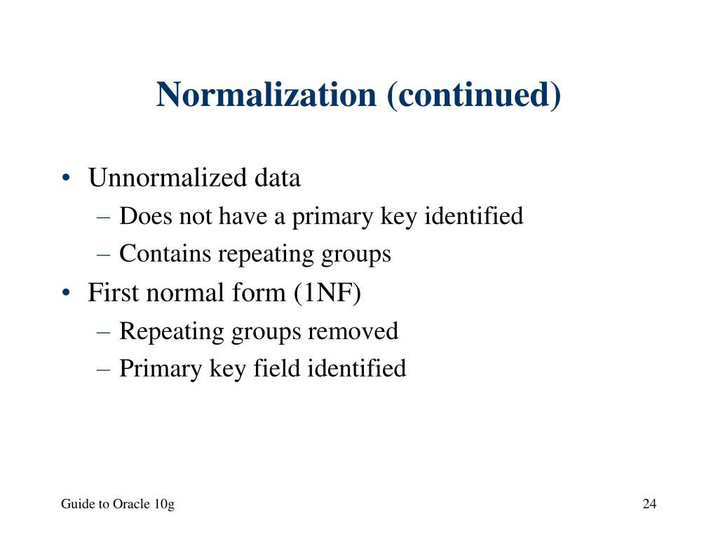 Normalization (continued)