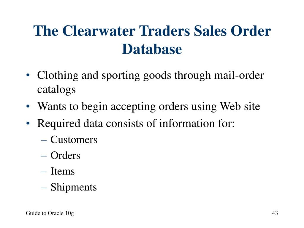 The Clearwater Traders Sales Order Database