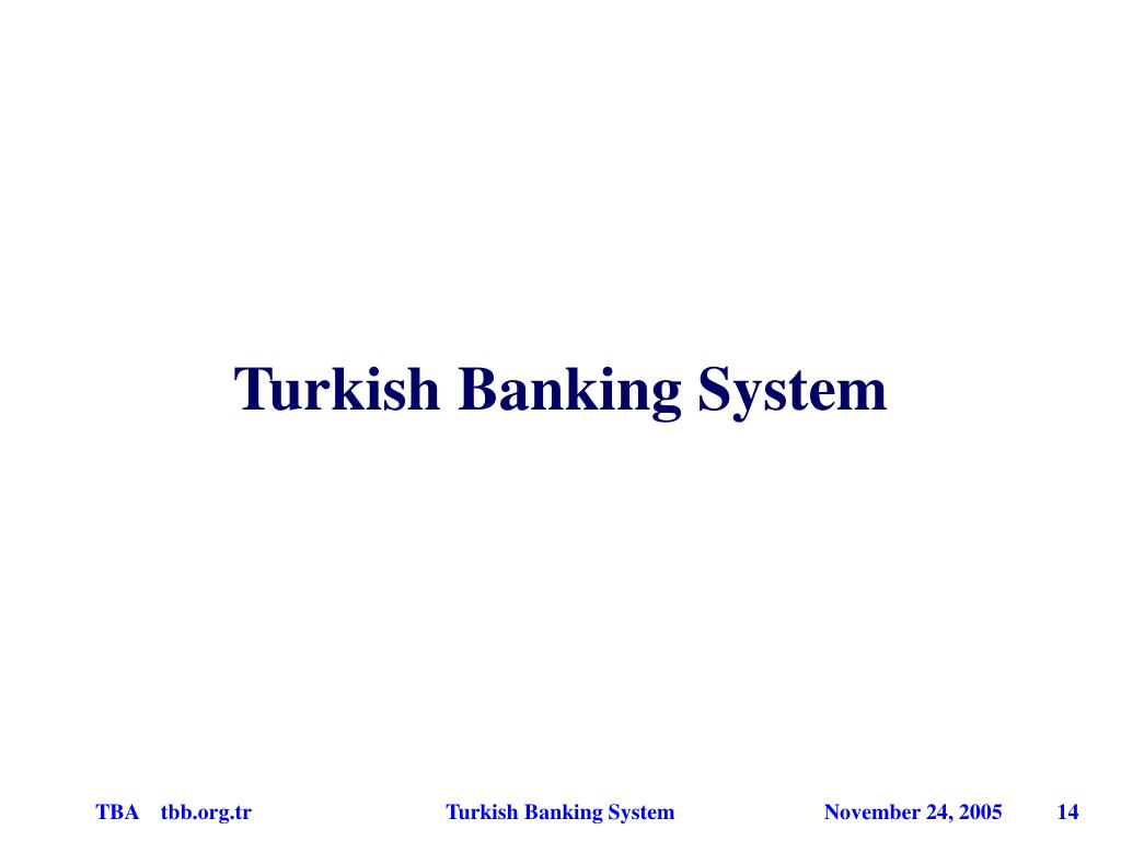 Turkish Banking System