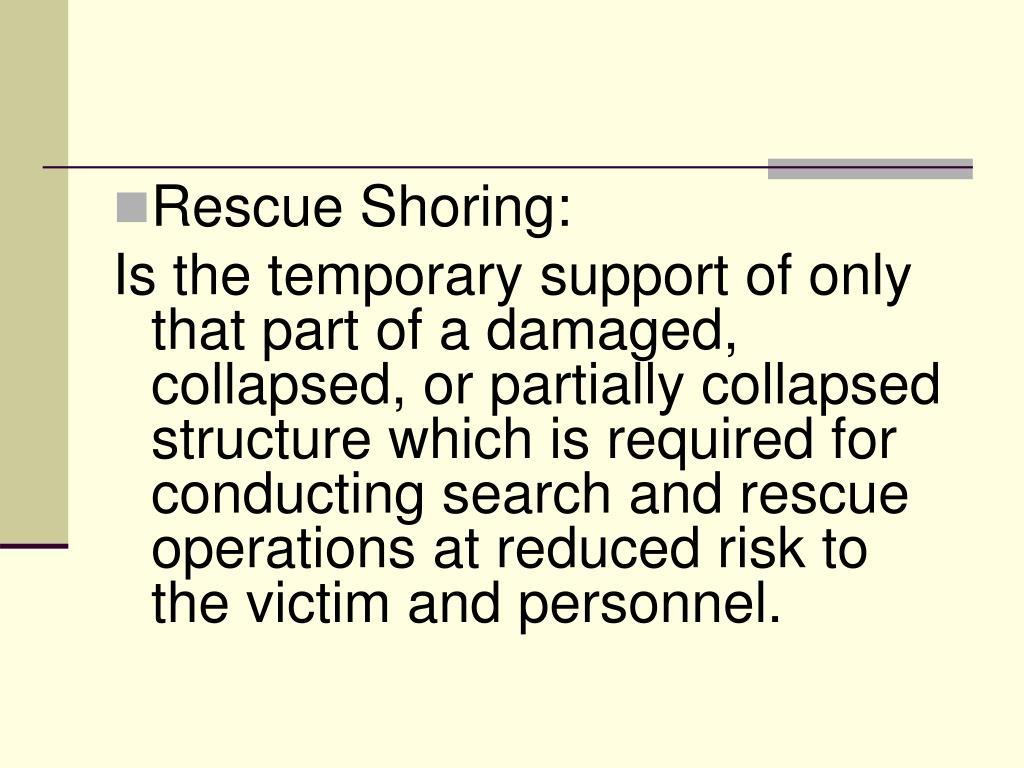 Rescue Shoring: