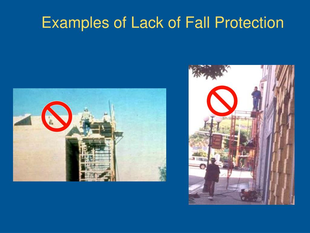 Examples of Lack of Fall Protection